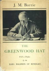 image of The Greenwood Hat, Being a Memoir of James Anon, 1885-1887