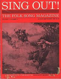 """""""SING OUT! THE FOLK SONG MAGAZINE"""", Volume 17, Number 4, August/September, 1967"""