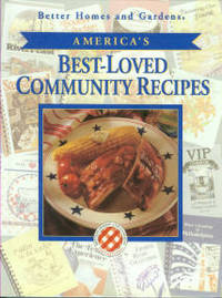 America's Best-Loved Community Recipes by Better Homes and Gardens - Hardcover - Later Printing - 1994 - from Chris Hartmann, Bookseller and Biblio.com