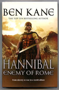 Hannibal: Enemy of Rome (UK Signed, Lined & Publication Day Dated Copy)