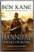 Hannibal: Enemy of Rome (UK Signed, Lined & Publication Day Dated Copy) by Ben Kane