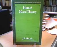 Hume`s Moral Theory (International Library of Philosophy).