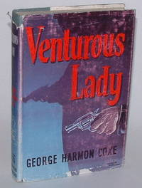 Venturous Lady by  George Harmon Coxe - Hardcover - (1951) - from Renaissance Books and Biblio.com