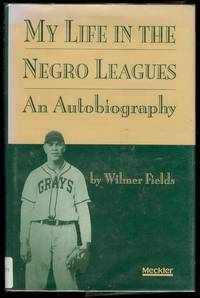 My Life in the Negro Leagues: An Autobiography