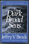 image of Dark Broad Seas, The (Vol 1) and The Thunder and the Sunshine (Vol 2)