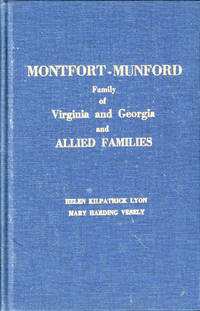 Montfort-Munford Family of Virginia and Georgia and Allied Families