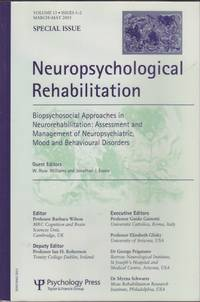 Neuropsychological Rehabilitation: Biopsychosocial Approaches in Neurorehabilitaion: Assessment and Management of Neuropsychiatric, Mood and Behavioural Disorders Volume 13