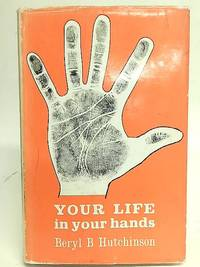 Your Life in Your Hands- Interpreting the Patterns on Your Palm