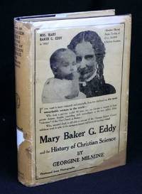 Mary Baker G. Eddy and the History of Christian Science