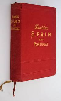 Spain and Portugal: Handbook for Travellers