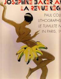 Josephine Baker And La Revue Negre:  Paul Colin's Lithographs Of Le Tumulte Noir In Paris, 1927