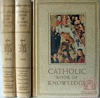 Catholic Book of Knowledge (In Three Volumes)