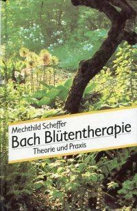 Bach-Blütentherapie.