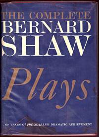 image of THE COMPLETE PLAYS OF BERNARD SHAW