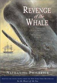 image of Revenge of the Whale : The True Story of the Whaleship Essex