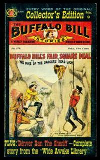 BUFFALO BILL'S FAIR SQUARE DEAL or The Duke of the Dagger's Dead Lock - with - DENVER DAN THE SHERIFF