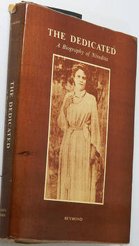 Dedicated, The: Biography of Sister Nivedita