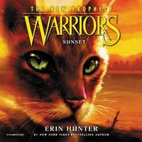 image of Warriors: The New Prophecy #6: Sunset: Warriors: The New Prophecy Series, book 6