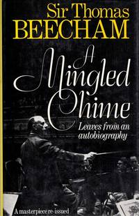 A Mingled Chime: Leaves from an Autobiography