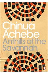 Anthills of the Savannah Penguin Modern Classics
