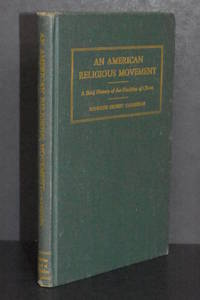 An American Religious Movement; A Brief History of the Disciples of Christ