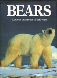 Bears: Majestic Creatures of the Wild