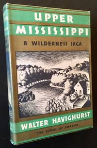 Upper Mississippi: A Wilderness Saga