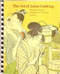 image of The Art of Asian Cooking: Recipes from the Museum of Fine Arts, Boston