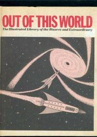 Out of This World Volume 8: The Illustrated Library of the Bizarre and Extraordinary