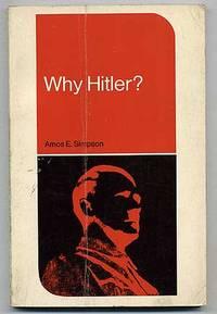 Why Hitler