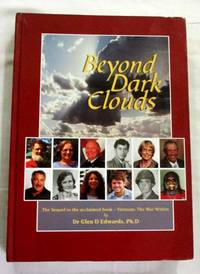 Beyond Dark Clouds by  Glen D. Dr Edwards - 1st thus - 2012 - from Adelaide Booksellers (SKU: BIB286106)