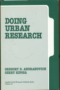 DOING URBAN RESEARCH-APPLIED SOCIAL RESEARCH METHODS SERIES-VOLUME 33