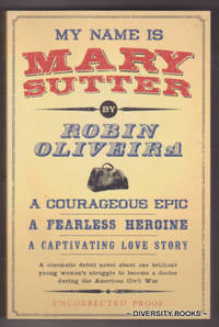 MY NAME IS MARY SUTTER (Uncorrected Proof)