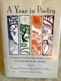 image of A Year in Poetry: A Treasury of Classic and Modern Verses for Every date on the Calendar