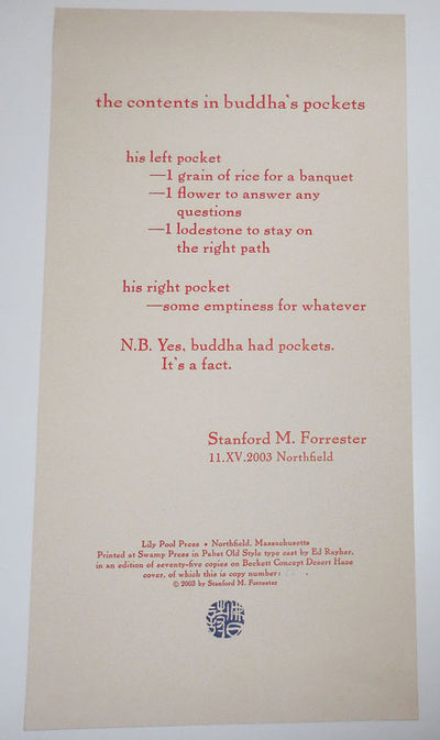 Northfield, MA: Lily Pool Press, 2003. First edition. Loose Sheets. Very Good. Tall, single sheet of...