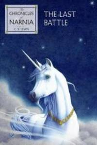 image of The Last Battle: Chronicles of Narnia, Book 7
