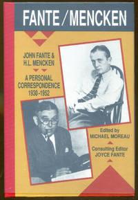 Fante/Mencken: A Personal Correspondence 1930-1952