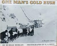 image of One Man's Gold Rush:  A Klondike Album