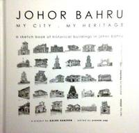 Johor Bahru: My City. My Heritage