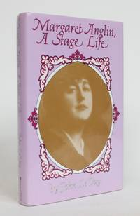 image of Margaret Anglin: a Stage Life