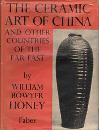 image of The Ceramic Art of China and Other Countries of the Far East