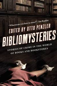 Bibliomysteries : Stories of Crime in the World of Books and Bookstores