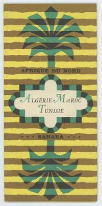 Afrique du Nord Algérie Maroc Tunisie Sahara
