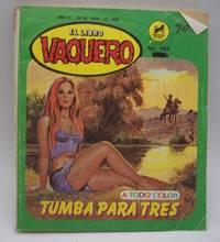 image of Tumba Para Tres: El Libro Vaquero No. 493