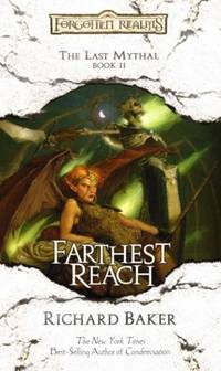 Farthest Reach (Forgotten Realms: The Last Mythal)