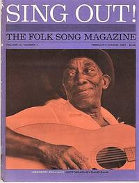 """""""SING OUT! THE FOLK SONG MAGAZINE"""", Volume 17, Number 1, February/ March 1967"""