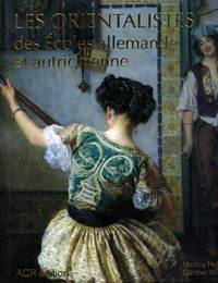 Les Orientalistes des Écoles Allemande et Autrichienne [Les Orientalistes, Volume 14]
