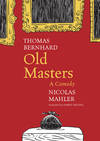 image of Old Masters : A Comedy