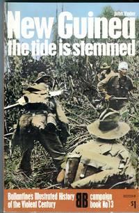 New Guinea: The Tide is Stemmed (Ballantine Campaign Book No. 13)