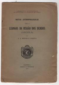 Notas antropológicas sôbre os Luangos da Regiao dos Dembos